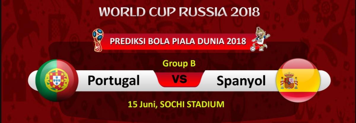 Prediksi Jadwal Bola Piala Dunia 2018 Portugal vsSpanyol